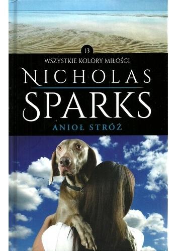 Nicholas Sparks - Anioł stróż