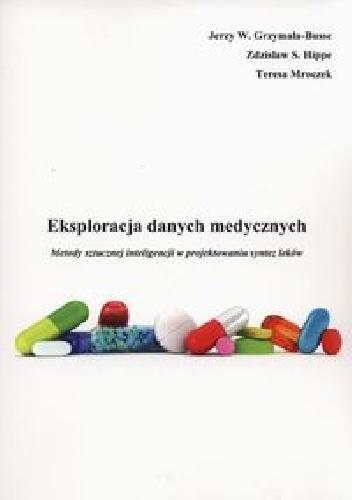 Jerzy W. Grzymała-Busse - Eksploracja danych medycznych