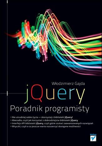 Włodzimierz Gajda - JQuery. Poradnik programisty