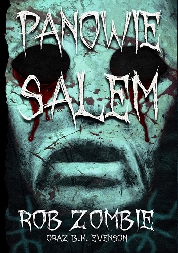 Rob Zombie - Panowie Salem