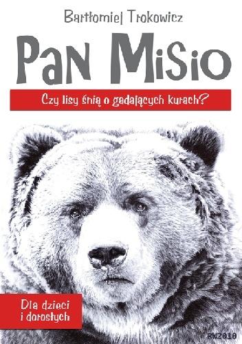 Bartłomiej Trokowicz - Pan Misio