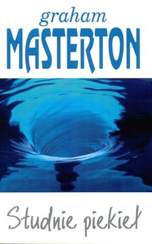 Graham Masterton - Studnie piekieł