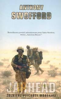 Anthony Swofford - Jarhead. Żołnierz piechoty morskiej
