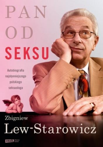 Zbigniew Lew-Starowicz - Pan od seksu