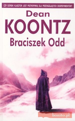 Dean Koontz - Braciszek Odd