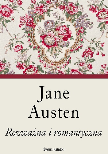 Jane Austen - Rozważna i romantyczna