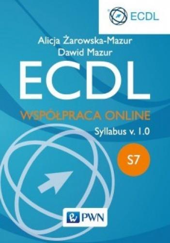 Alicja Żarowska-Mazur - ECDL. Współpraca online. Syllabus v.1.0