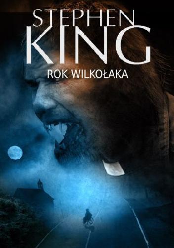 Stephen King - Rok wilkołaka