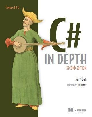 Jon Skeet - C# in Depth, Second Edition