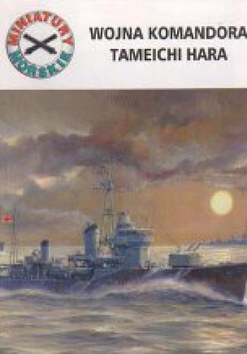 Andrzej Perepeczko - Wojna komandora Tameichi Hara