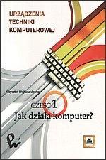 Krzysztof Wojtuszkiewicz - Jak działa komputer?