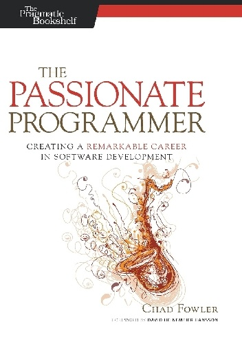 - The Passionate Programmer (2nd edition).Creating a Remarkable Career in Software Development