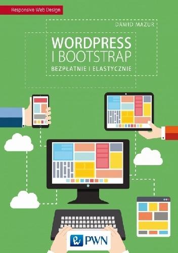 - Wordpress i Bootstrap Bezpłatnie i elastycznie