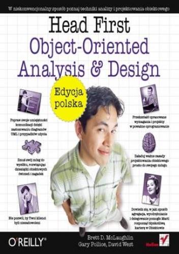 Gary Pollice - Head First Object-Oriented Analysis and Design. Edycja polska (Rusz głową!)