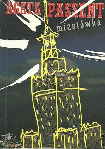 Agata Passent - Miastówka
