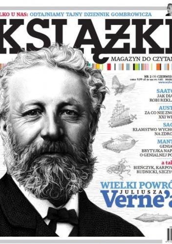 Marek Bieńczyk - Książki. Magazyn do czytania, nr 2 (9) / czerwiec 2013