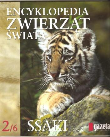 praca zbiorowa - Encyklopedia zwierząt świata. Ssaki cz.2