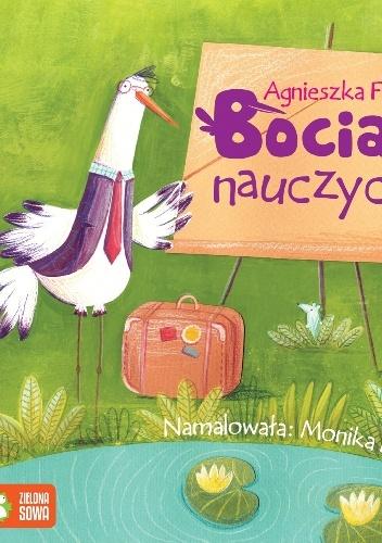 Agnieszka Frączek - Bocian nauczyciel