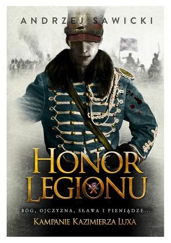 Andrzej W. Sawicki - Honor Legionu