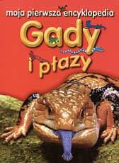 Dee Philips - Gady i płazy. Moja pierwsza encyklopedia
