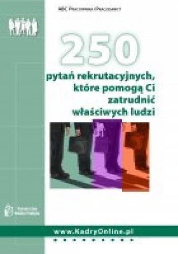 Katarzyna Chudzińska - 250 pytań rekrutacyjnych