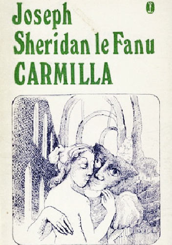 Joseph Sheridan Le Fanu - Carmilla