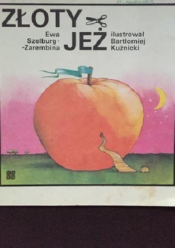 Ewa Szelburg-Zarembina - Złoty jeż