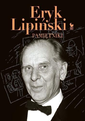 Eryk Lipiński - Pamiętniki