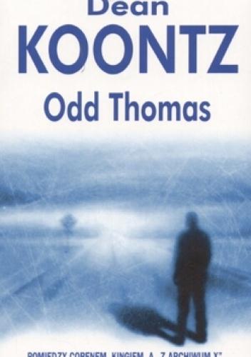 Dean Koontz - Odd Thomas
