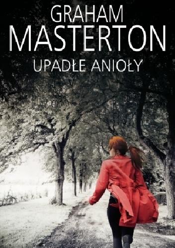 Graham Masterton - Upadłe anioły