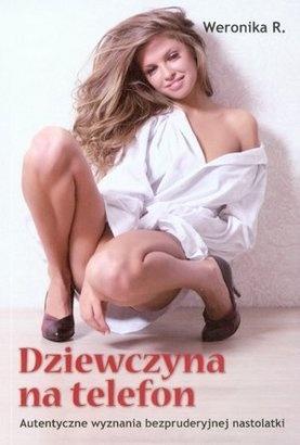 Weronika R. - Dziewczyna na telefon