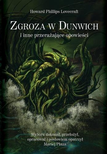 Howard Phillips Lovecraft - Zgroza w Dunwich i inne przerażające opowieści