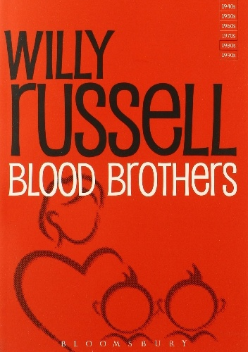 Willy Russell - Blood Brothers