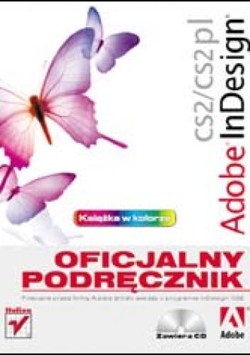 Adobe Creative Team - Adobe InDesign CS2/CS2 PL. Oficjalny podręcznik