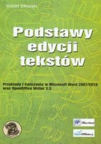 Witold Sikorski - Podstawy edycji tekstów