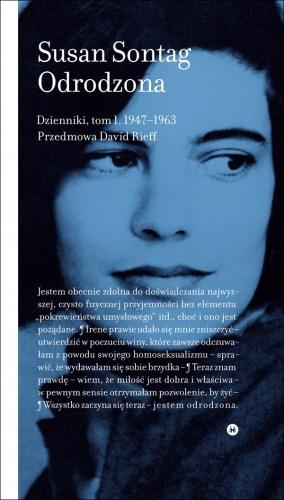 Susan Sontag - Odrodzona. Dzienniki 1947-1963