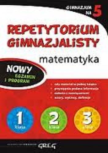 Marta Lichosik - Repetytorium gimnazjalisty. Matematyka