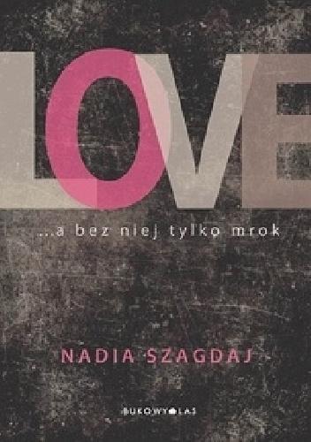 Nadia Szagdaj - LOVE