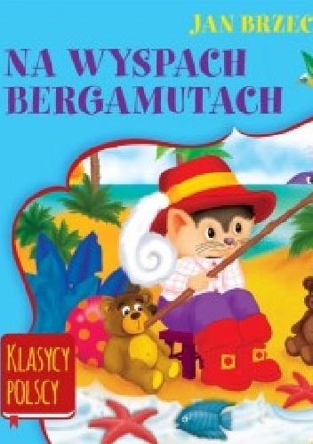 Jan Brzechwa - Na wyspach Bargamutach