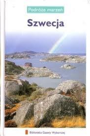 praca zbiorowa - Szwecja. Podróże marzeń