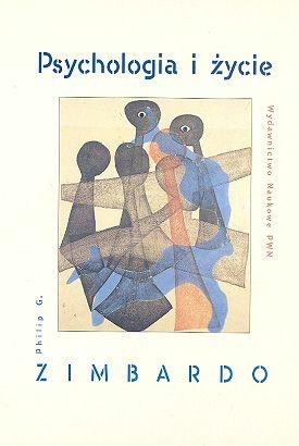 Philip G. Zimbardo - Psychologia i życie