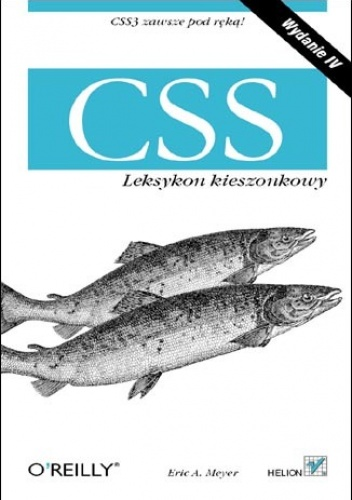 Eric A. Meyer - CSS. Leksykon kieszonkowy. Wydanie IV