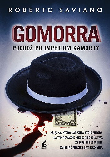 Roberto Saviano - Gomorra. Podróż po imperium kamorry