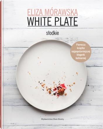 Eliza Mórawska - White Plate - słodkie
