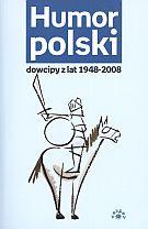 Ewa Rychlewska - Humor polski. Dowcipy z lat 1948-2008