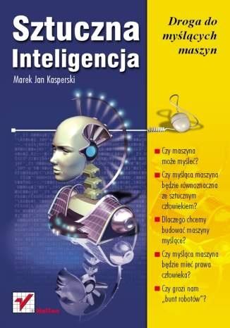 Marek Kasperski - Sztuczna Inteligencja