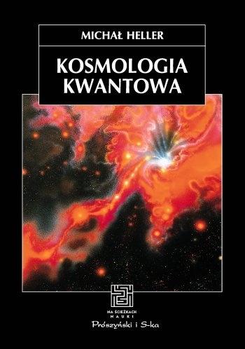 Michał Heller - Kosmologia kwantowa