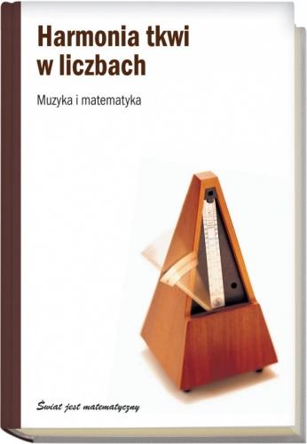 Javier Arbonés - Harmonia tkwi w liczbach. Muzyka i matematyka