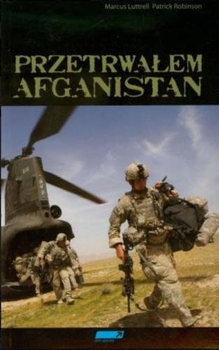 Patrick Robinson - Przetrwałem Afganistan