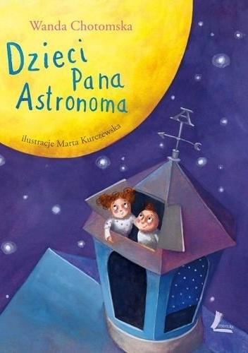 Wanda Chotomska - Dzieci pana astronoma